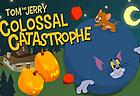 Tom and Jerry: Colossal Catastrophe