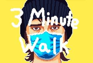 3 Minute Walk